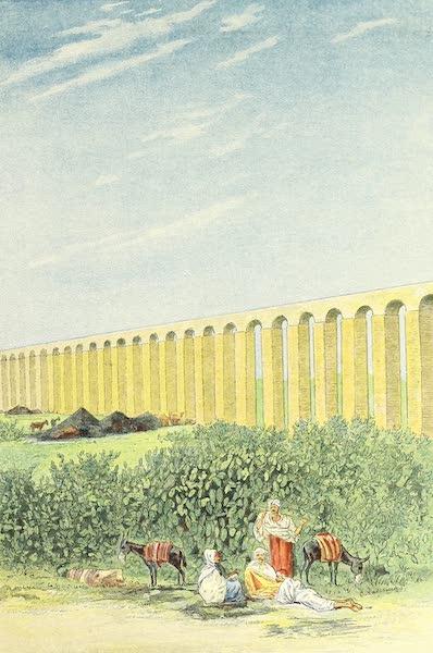 Tunis et ses Environs - L'Aqueduc Espagnol, près du Bardo (1892)