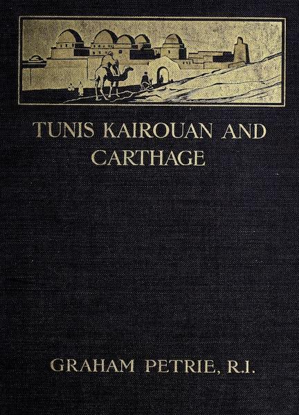 Tunis, Kairouan & Carthage - Front Cover (1908)