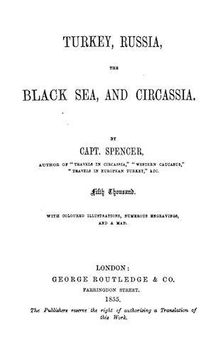 Turkey, Russia, the Black Sea, and Circassia (1855)