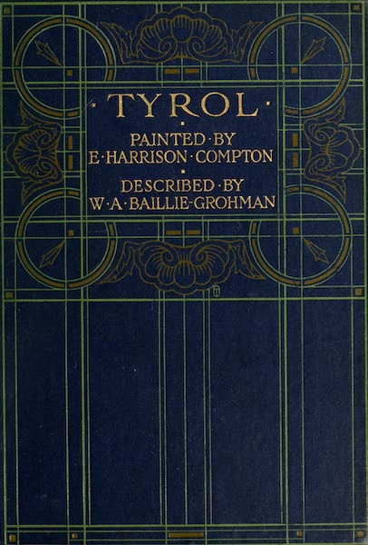 Tyrol, Painted and Described - Front Cover (1908)