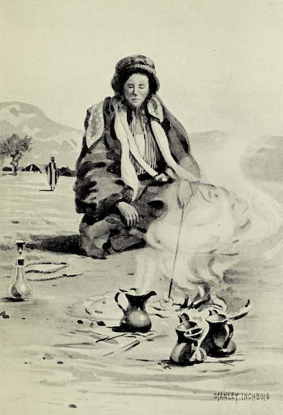 Under the Syrian Sun Vol. 2 - Bedaway preparing Coffee (1907)