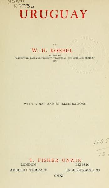 Uruguay by W. H. Koebel - Title Page (1911)