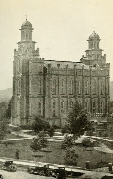 Utah, the Land of Blossoming Valleys - Temple of Latter Day Saints, Logan (1922)
