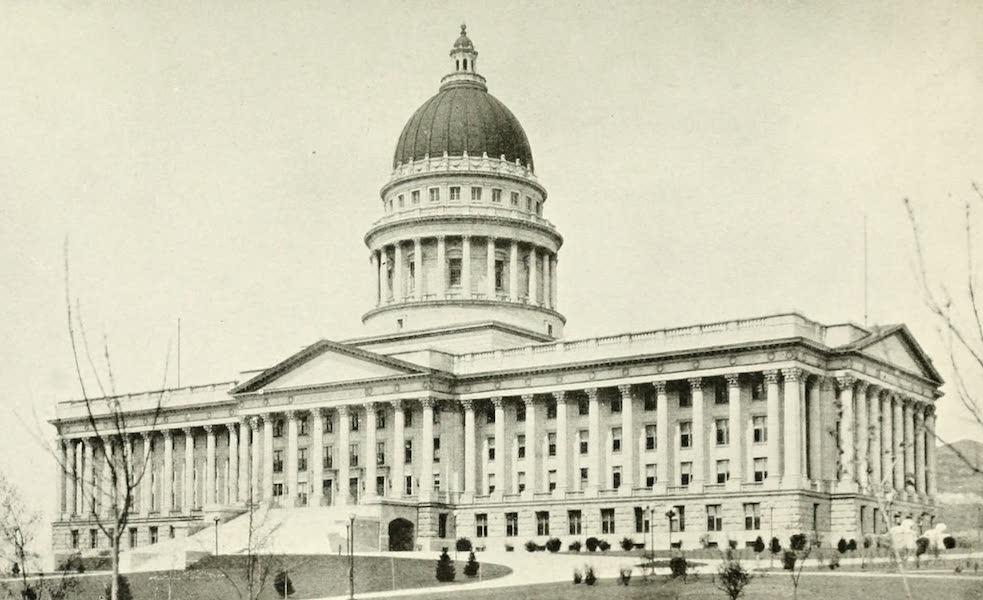 Utah, the Land of Blossoming Valleys - Utah State Capitol Building, Salt Lake City (1922)