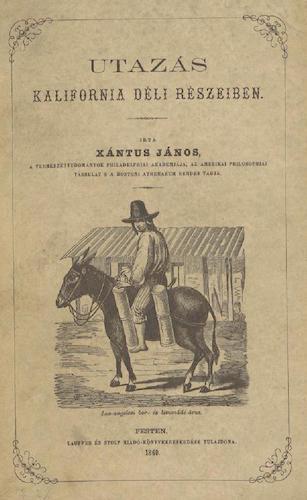 Utazas Kalifornia deli Reszeiben (1860)