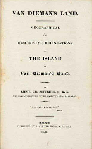 Van Dieman's Land : Geographical and Descriptive (1820)