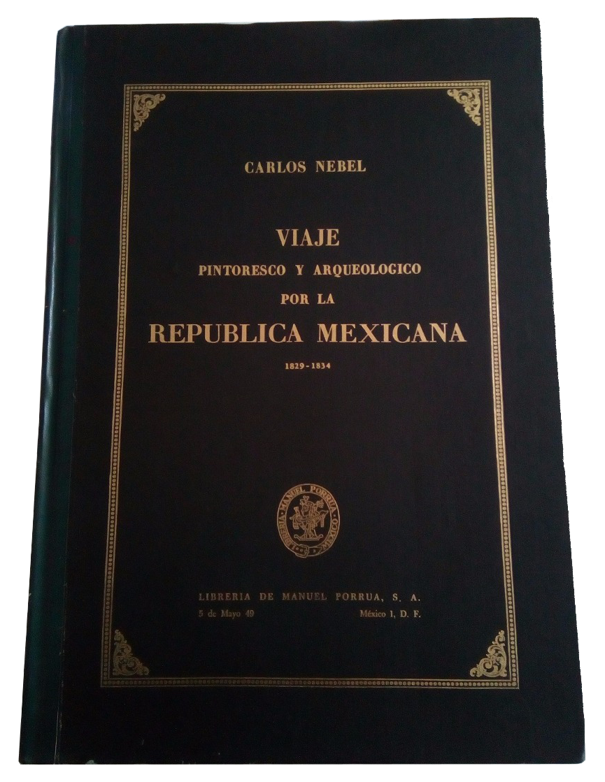 Viaje Pintoresco y Arqueolojico de la Republica Mejicana - Book Display (1840)
