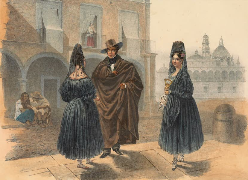 Viaje Pintoresco y Arqueolojico de la Republica Mejicana - La Mantilla (1840)