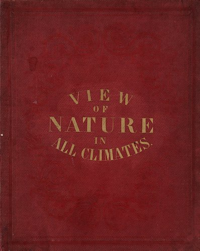 David Rumsey Cartography - View of Nature in All Climates