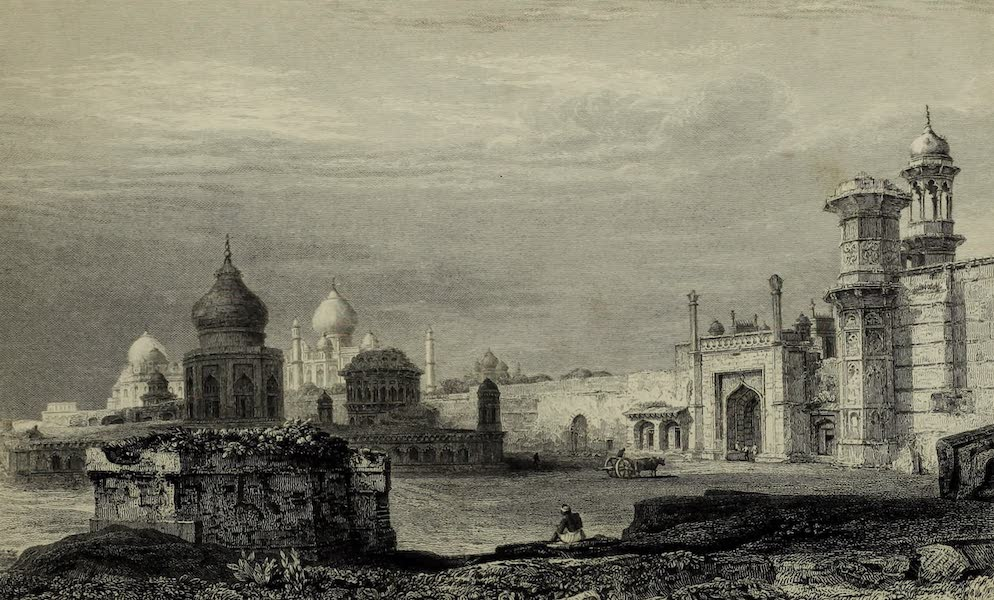 Views in India, China, and on the Shores of the Red Sea - Ruins about the Taj Mahal, Agra (1835)