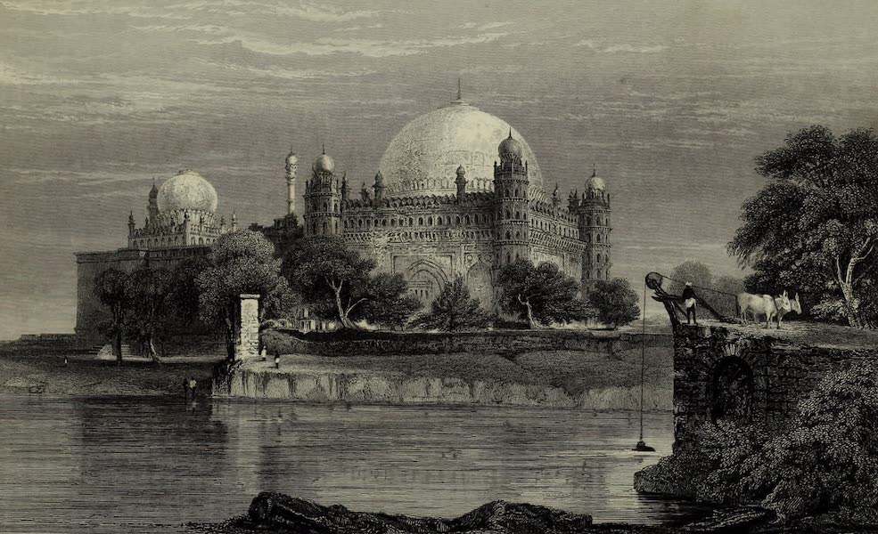 Views in India, China, and on the Shores of the Red Sea - Sultan Mahomed Shahs Tomb, Bejapore (1835)
