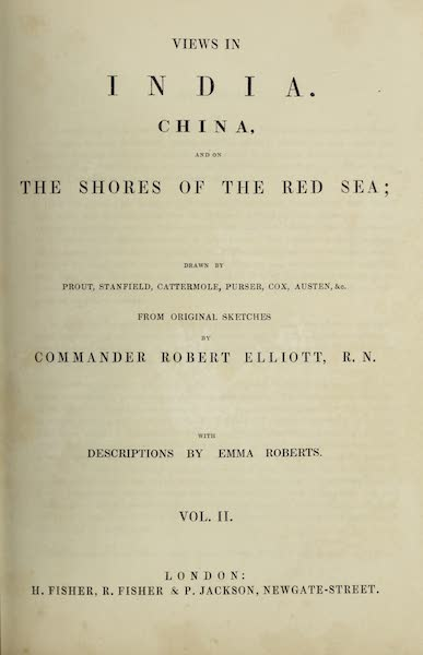 Views in India, China, and on the Shores of the Red Sea - Title Page - Volume II (1835)