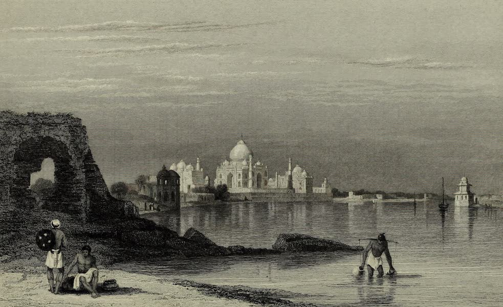 Views in India, China, and on the Shores of the Red Sea - Taj Mahal, Agra (1835)