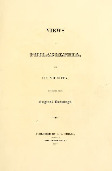 Views in Philadelphia and its vicinity - Title Page (1827)