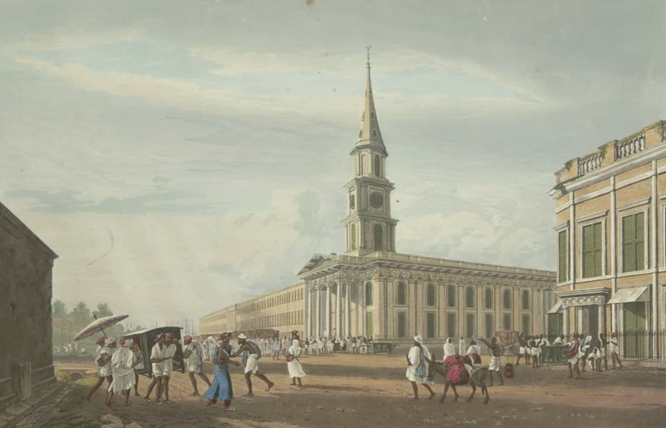 Views of Calcutta and It's Environs - View of St Andrew's Church, from Mission Row (1826)