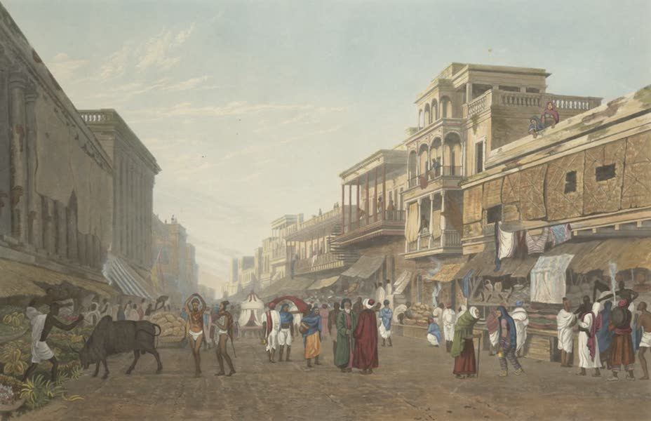 Views of Calcutta and It's Environs - A View in the Bazaar, leading to the Chitpore Road (1826)