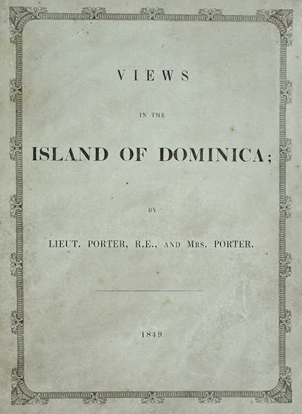 Views of the Island of Dominica - Front Wrapper (1849)