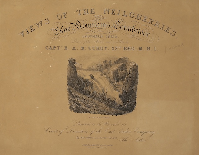 Views of the Neilgherries, or Blue Mountains of Coimbetoor