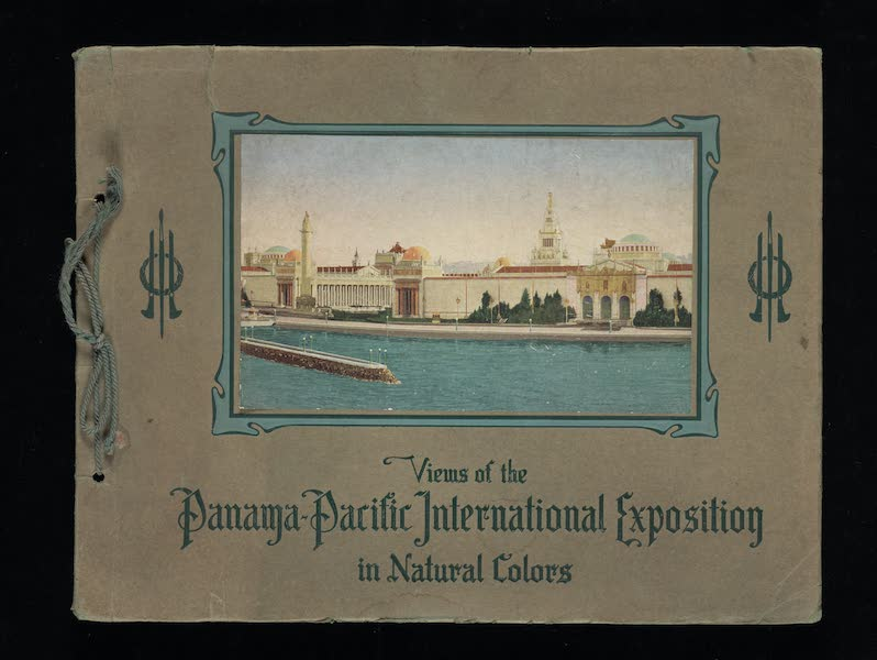 Views of the Panama Pacific International Exposition - Front Cover (1915)
