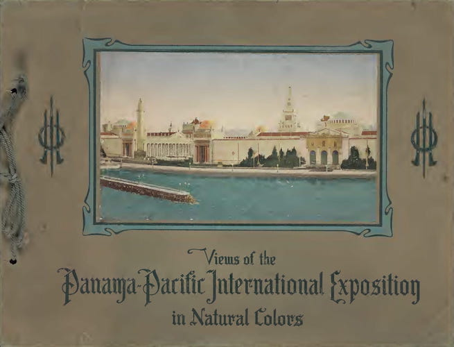 Views of the Panama Pacific International Exposition