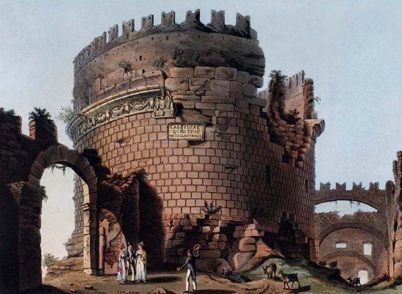 Views of the Remains of Ancient Buildings in Rome - Tomb of Cecilia Matella (1844)