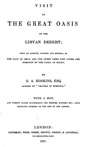 Visit to the Great Oasis of the Libyan Desert (1837)