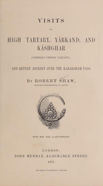 Visits to High Tartary, Yarkand, and Kashgar - Title Page (1871)