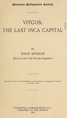 Vitcos, the Last Inca Capital (1912)