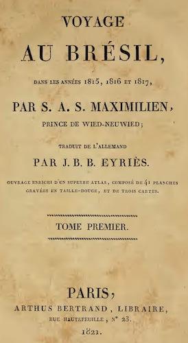 Voyage au Bresil Vol. 1 (1821)