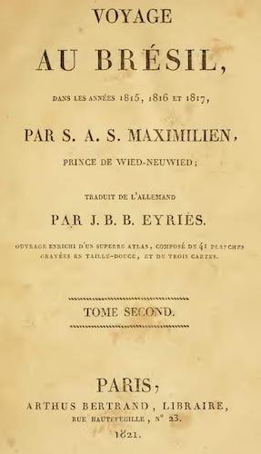 Voyage au Bresil Vol. 2 (1821)
