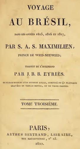 Voyage au Bresil Vol. 3 (1822)