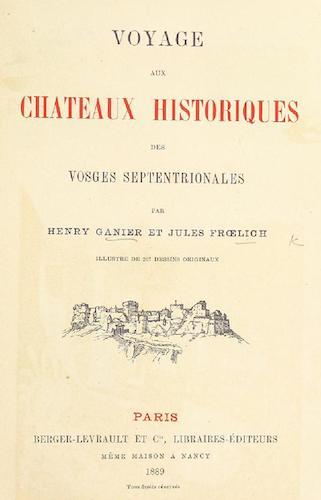 France - Voyage aux Chateaux Historiques des Vosges Septentrionales