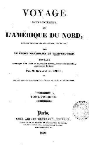 French - Voyage dans l'Interieur de l'Amerique du Nord Vol. 1
