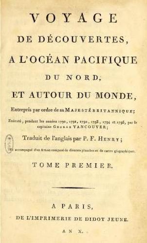 French - Voyage de Decouvertes, a l'Ocean Pacifique du Nord Vol. 1