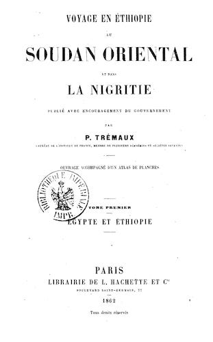 French - Voyage en Ethiopie, au Soudan Oriental et dans la Nigritie Vol. 1