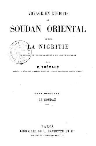 French - Voyage en Ethiopie, au Soudan Oriental et dans la Nigritie Vol. 2
