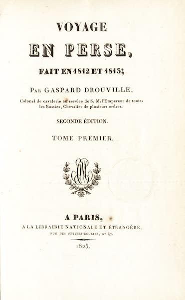 Voyage en Perse Vol. 1 - Title Page (1825)