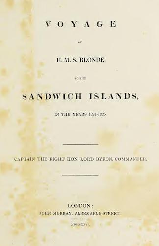 Exploration - Voyage of H.M.S. Blonde to the Sandwich Islands