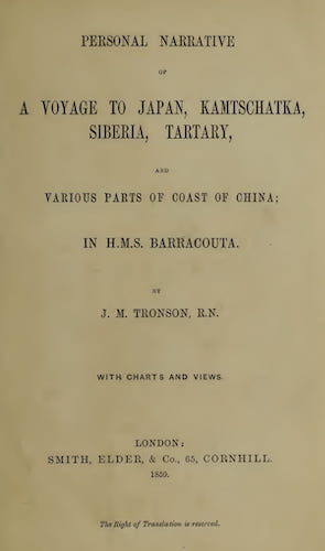Voyage of the Barracouta to Japan, Kamtschatka, Siberia, China, etc (1859)