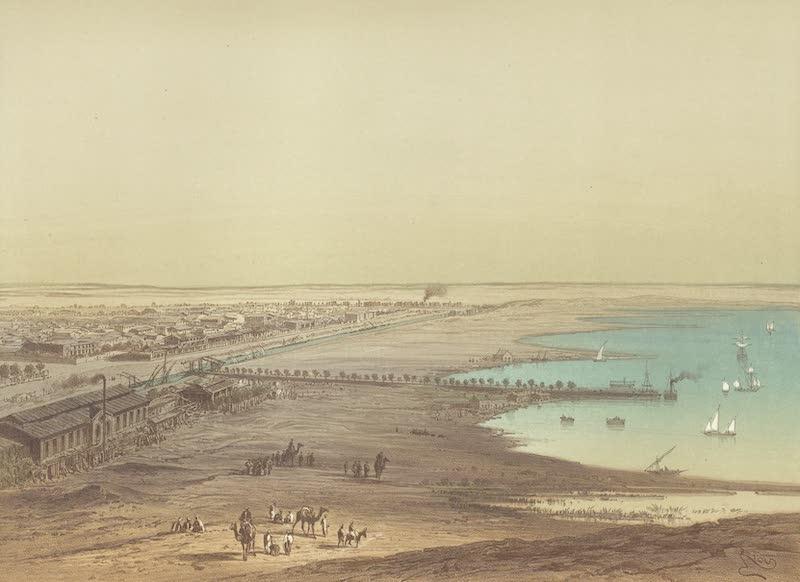 Voyage Pittoresque a Travers l'Isthme de Suez - Vue d'Ismailia (1870)