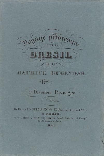 Voyage Pittoresque dans le Bresil - Division 1, Part 2 Wrapper (1835)