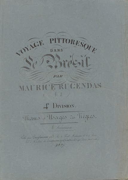 Voyage Pittoresque dans le Bresil - Division 4, Part 2 Wrapper (1835)