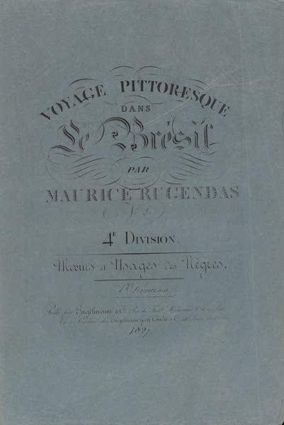 Voyage Pittoresque dans le Bresil - Division 4, Part 3 Wrapper (1835)