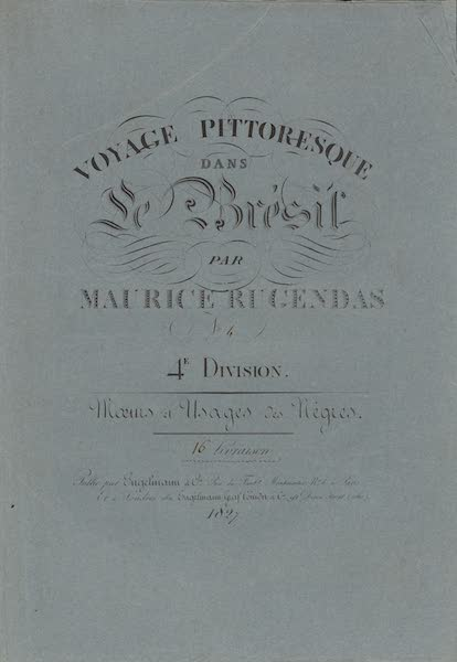 Voyage Pittoresque dans le Bresil - Division 4, Part 4 Wrapper (1835)