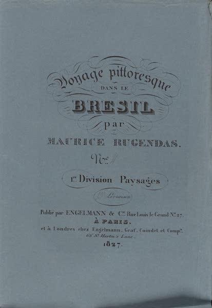 Voyage Pittoresque dans le Bresil - Division 1, Part 4 Wrapper (1835)