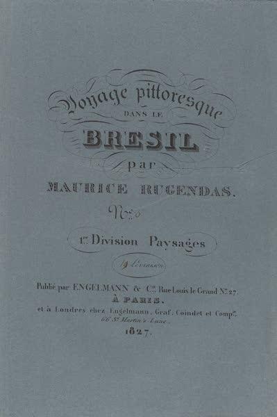 Voyage Pittoresque dans le Bresil - Division 1, Part 6 Wrapper (1835)