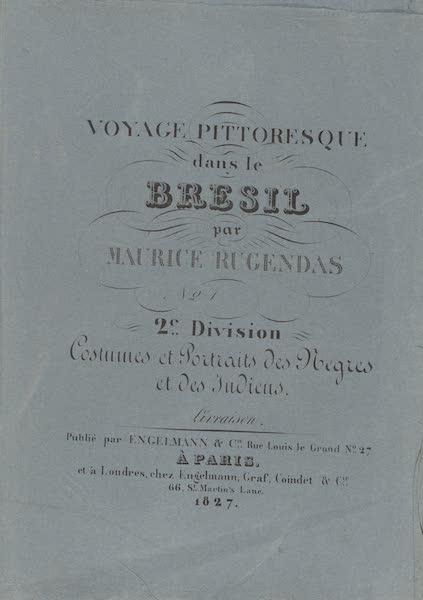 Voyage Pittoresque dans le Bresil - Division 2, Part 1 Wrapper (1835)