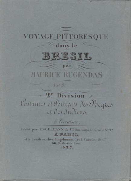Voyage Pittoresque dans le Bresil - Division 2, Part 2 Wrapper (1835)