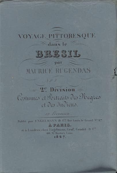 Voyage Pittoresque dans le Bresil - Division 2, Part 3 Wrapper (1835)