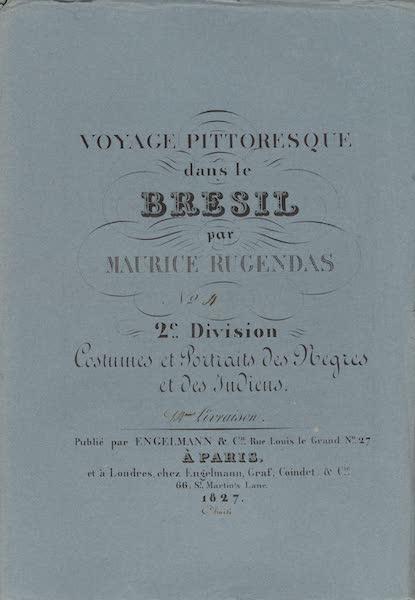 Voyage Pittoresque dans le Bresil - Division 2, Part 4 Wrapper (1835)